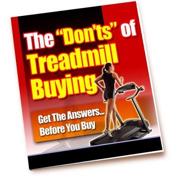 The 'Don'ts' of Treadmill Buying